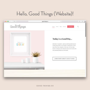 Good Things Website & Blog