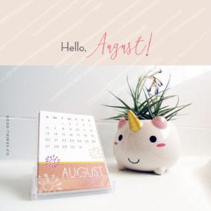 Hello, August! Calendar